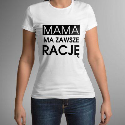koszulka-z-nadrukiem-mama-racje-b-ddshirt