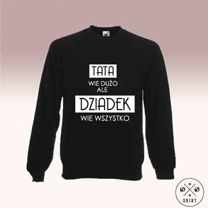 Śmieszna bluza - Dziadek - DDshirt